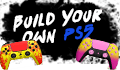 Build Your Own PS5